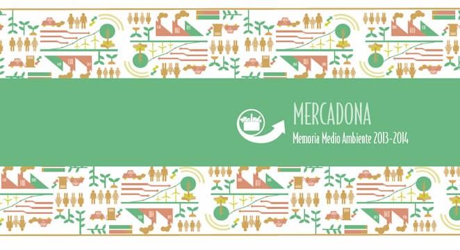Mercadona presenta su Memoria Medioambiental 2013-2014